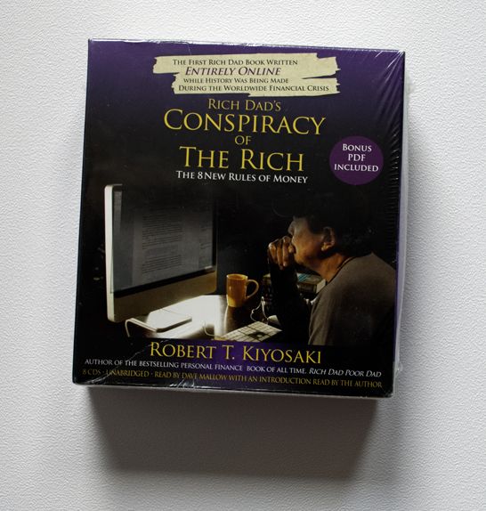 Rich Dad's Conspiracy of The Rich – The 8 New Rules of Money